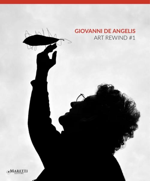 Giovanni De Angelis ARTREWIND #1  book edited by Maretti Editore